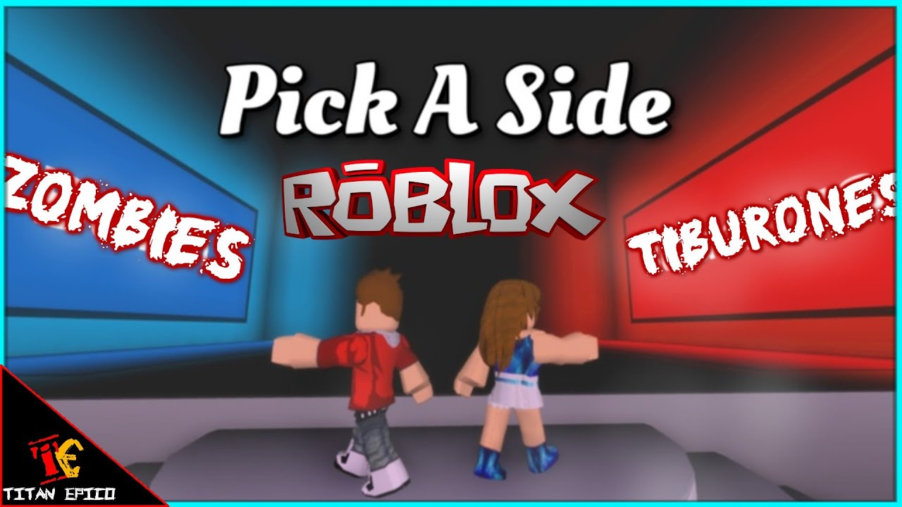ROBLOX PICK A SIDE ¿Que lado Eliges? || Titan Epico