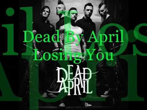 3. Dead By April - Losing You (CD-Q + Lyrics!)