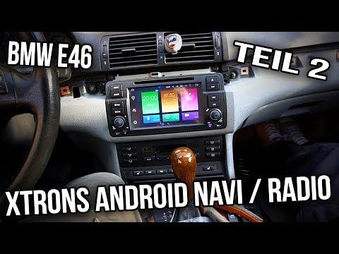 BMW E46 - xTrons Android Radio - Ausführliche Einbauanleitung - Teil 2
