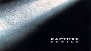 Watch Rapture Someone I dont Know video