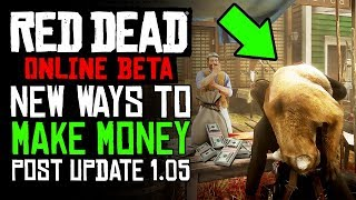 How To Make Money In RDR2 Online AFTER PATCH 1.05 | RDR2 ONLINE Money Making Easy & Fast!