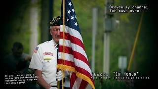 "Cinematic Patriotic Background Music - ""In Honor"" -  for military, veterans & memorials soundtrack"