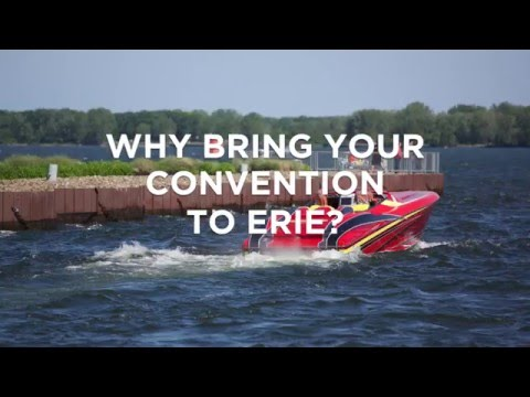 Erie PA - An Affordable and Accessible Convention Destination!
