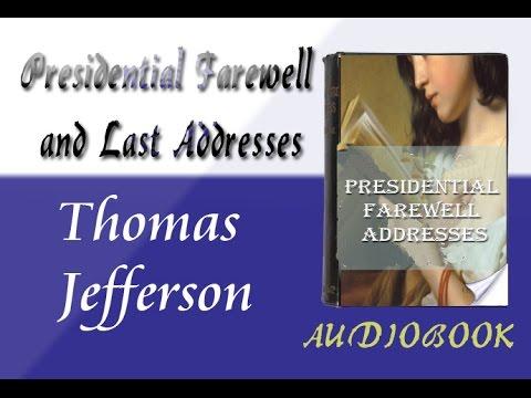 Thomas Jefferson Presidential Farewell Addresses Audiobook
