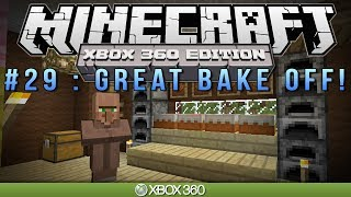 "Minecraft Xbox | ""GREAT BAKE OFF!"" 