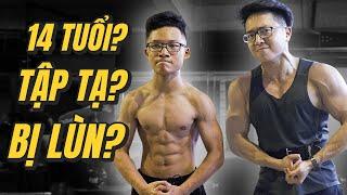 Ep 75: 14 Tuổi có nên tập GYM? Tập Gym bị LÙN?? |Push 2| An Nguyen Fitness