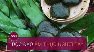 Độc đáo ẩm thực người Tày | VTC Now