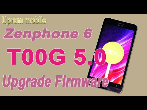 Flash-Upgrade Firmware Zenphone 6 T00G to 5.0 with Asus Flashtool ok.