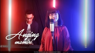 ANGING MAMIRI COVER IFAN SUADY Feat PUTRI RESKY
