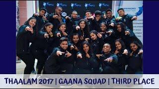 Thaalam 2017 - Gaana Squad