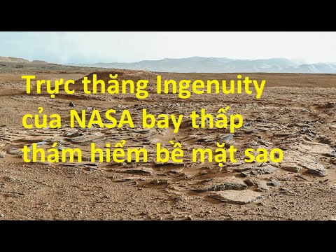 Trực thăng Ingenuity của NASA bay thấp thám hiểm bề mặt sao Hỏa