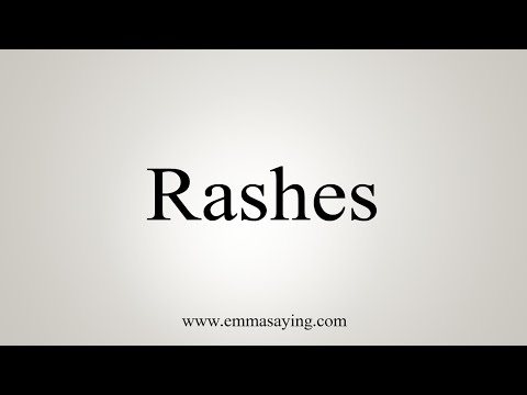 How To Pronounce Rashes