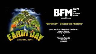 Earth Day -- Beyond the Rhetoric [BFM 89.9]
