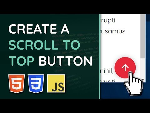 """Create A """"Scroll To Top"""" Button With HTML, CSS & JavaScript 