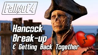 Fallout 4 - Hancock Romance - Breaking Up & Getting Back Together