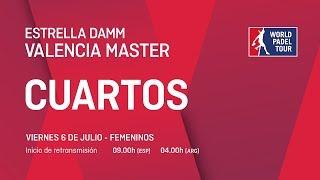 Cuartos de final femeninos - Estrella Damm Valencia Master 2018 - World Padel Tour