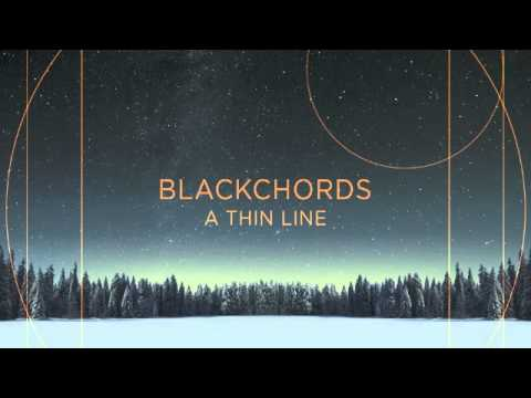 Клип Blackchords - Into The Unknown