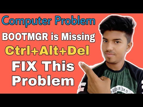 BOOTMGR Is Missing Ctrl+Alt+Del To Restart FIX This Problem 100% Proved