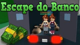 Roblox - ESCAPE DO BANCO (Escape the Bank)