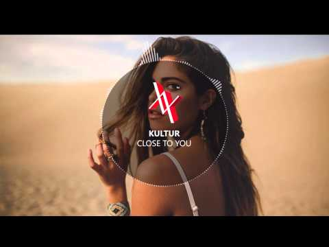 Kultur - Close To You