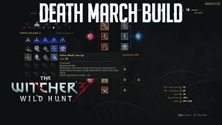 Witcher 3: Early Death March Survival Build!