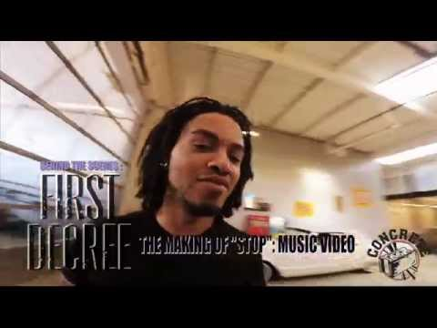 "First Decree - BTS/The Making of ""Stop"" Music Video - Directed by Davo"