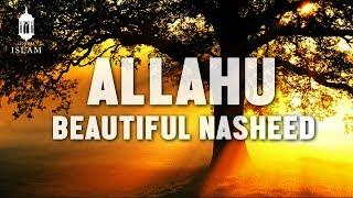 Gambar cover Allahu, BEAUTIFUL NASHEED