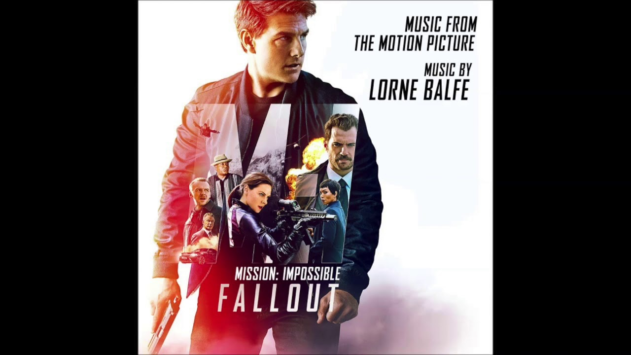 Theme Nouvel An Mission Impossible Fallout Theme Extended By Lorne Balfe