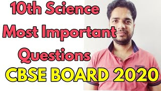 10th Science Important Questions CBSE BOARD 2020/ICSC BOARD/STATE BOARD.