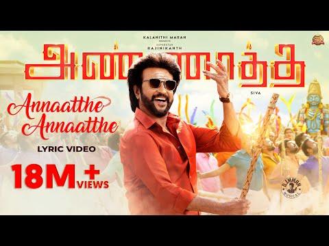 Annaatthe Annaatthe -Official Lyrical Video   ANNAATTHE   Rajinikanth Sun Pictures SPB Siva D  Imman
