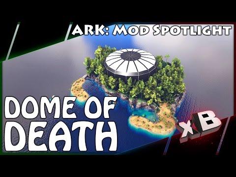 DOME OF DEATH! :: Mod Spotlight :: ARK: Survival Evolved