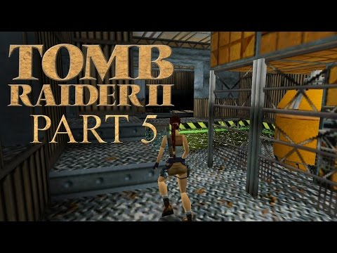 OFFSHORE RIG - Let's Play Tomb Raider II - Part 5 (ALL SECRETS)