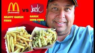 Mcdonald's® Gilroy Garlic Fries  vs. Jack In The Box® Garlic Herb Fries