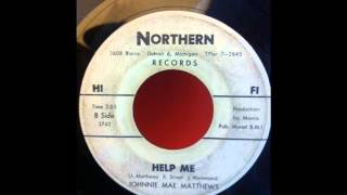 JOHNNIE MAE MATTHEWS Help Me NORTHERN