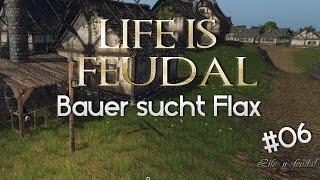 Life is Feudal | Deutsch | #06 - Unsere kleine Farm- Sandbox / Survival