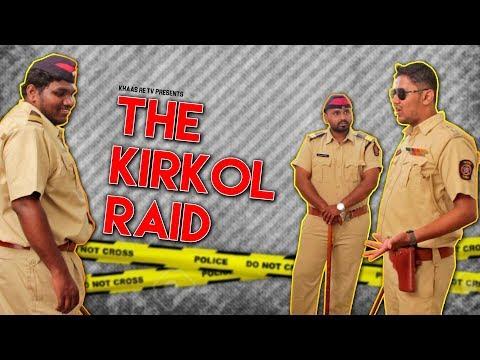 The Kirkol Raid | Khaas Re TV