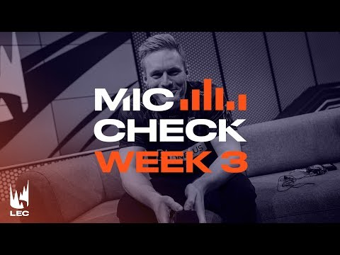 LEC Mic Check: Week 3 | Summer Split 2019