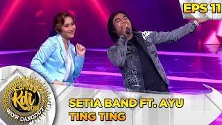 Download lagu FAVORIT! Setia Band Ft  Ayu Ting Ting - Kontes KDI Eps 11 (30/9)