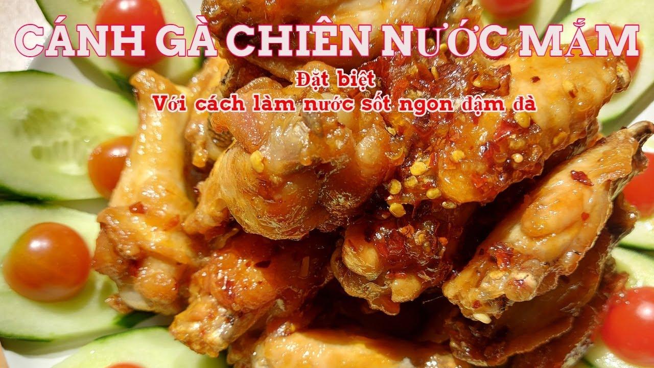 CÁNH GÀ CHIÊN NƯỚC MẮM–VỚI CÁCH LÀM NƯỚC SỐT NGON ĐẬM ĐÀ  Fried Chicken Wing with Fish Sauce Recipe