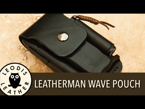 making-a-leather-edc-pouch-for-a-leatherman-wave,-bits-and-extras