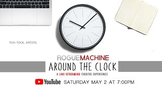 "Rogue Machine Theatre presents ""Around the Clock"""