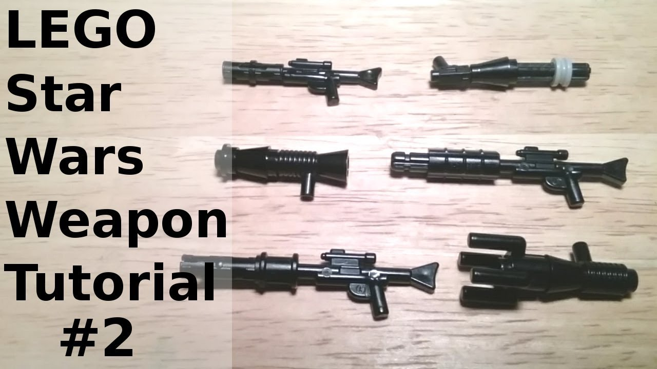 lego star wars weapon tutorial #2 - youtube