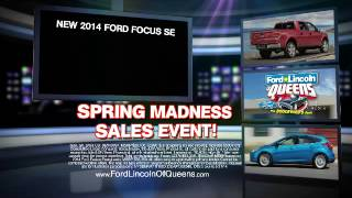 Ford Lincoln of Queens - Spring Madness Sales Event!