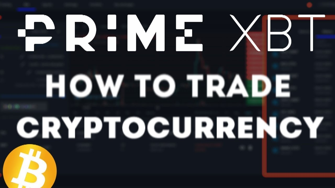 PrimeXBT Reviews   How to trade cryptocurrency? 2020