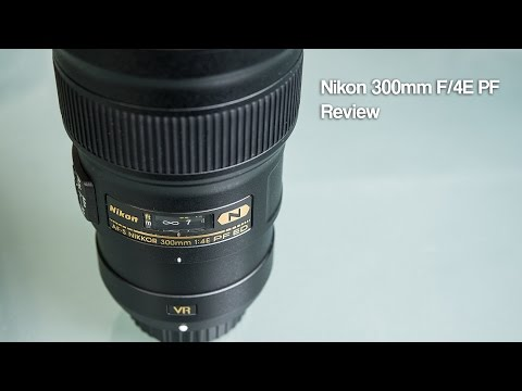 Nikon 300mm F/4E PF Review With Image Samples