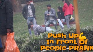 PUSH UP IN FRONT OF THE PEOPLE PRANK |PRANK IN INDIA| PRANKS K BAAP|By Naved Ahmad And MD. Shahnawaz