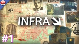 INFRA PC Gameplay Walkthrough Part 1 [60FPS/1080p]