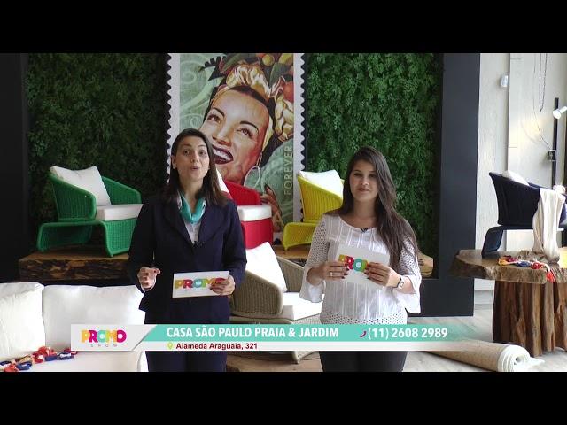 PROMOSHOW 2019 - CASA SÃO PAULO E PRAIA E JARDIM