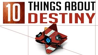 10 Things You Don't Know About Destiny