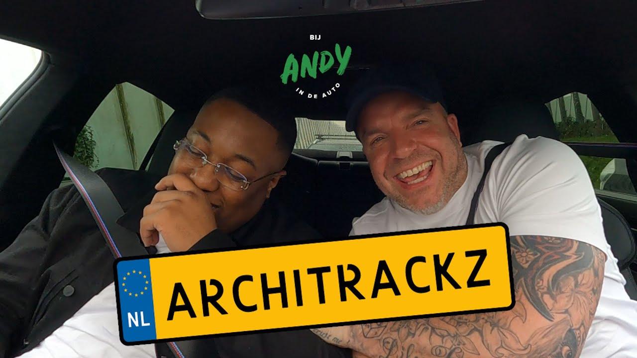 Architrackz – Bij Andy in de auto!